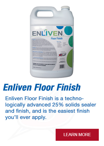 Enliven Floor Finish is a technologically advanced 25% solids sealer and finish, and is the easiest finish you'll ever apply.