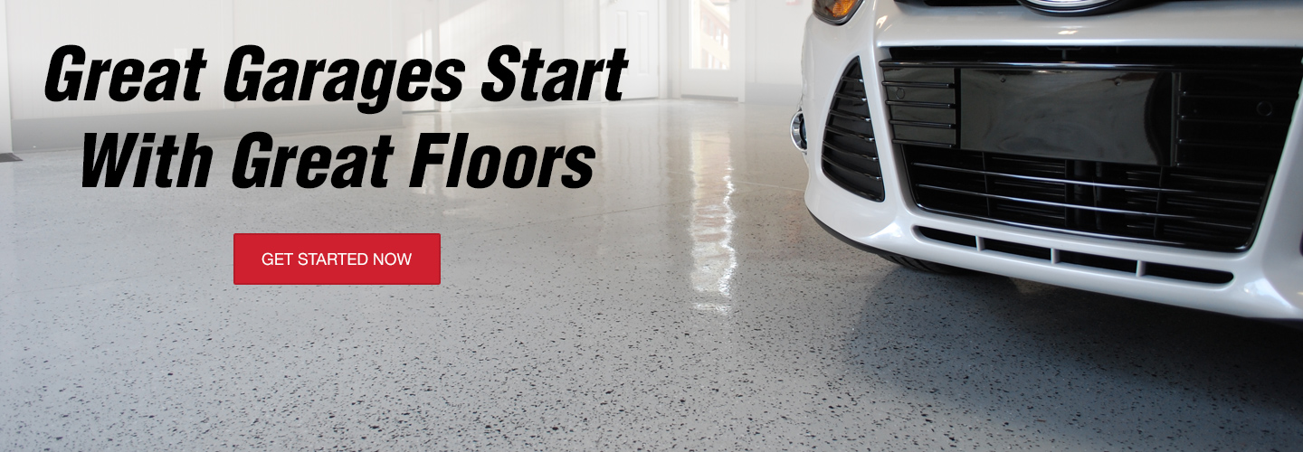 Great Garages Start With Great Floors | Get Started Now