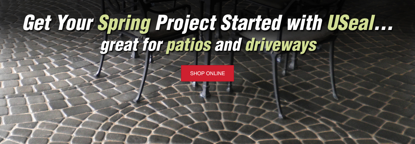 Get Your Spring Project Started with USeal... great for patios and driveways | Shop Online